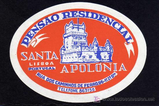 ETIQUETA DE HOTEL - PENSÂO RESIDENCIAL SANTA APOLONIA - LISBOA - PORTUGAL. (Coleccionismo - Etiquetas)
