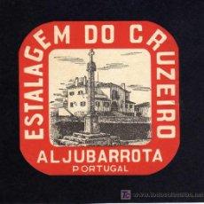 Etiquetas antiguas: ETIQUETA DE HOTEL - ESTALAGEM DO CRUZEIRO - ALJUBARROTA - PORTUGAL.. Lote 25439387