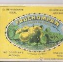 Etiquetas antiguas: FRUCHAMPAÑ -CANPAGNE DE FRUTA(FANTASIA). Lote 18232441