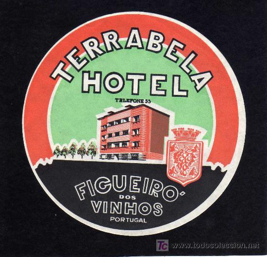 ETIQUETA HOTEL - TERRABELA HOTEL - FIGUEIRO DOS VINHOS - PORTUGAL. (Coleccionismo - Etiquetas)