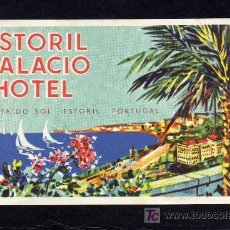 Etiquetas antiguas: ETIQUETA HOTEL - ESTORIL PALACIO HOTEL- COSTA DO SOL - ESTORIL - PORTUGAL.. Lote 18682225