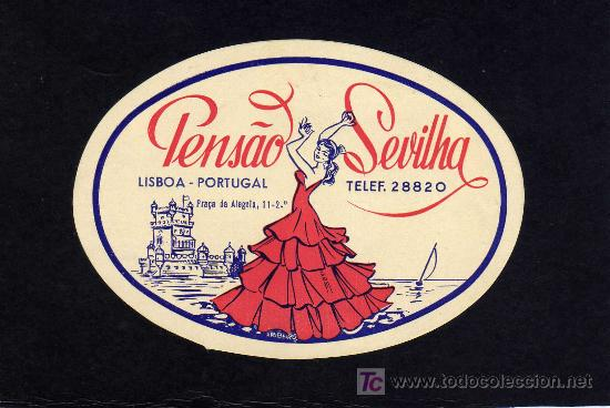 ETIQUETA HOTEL - PENSAO SEVILHA - LISBOA - PORTUGAL. (Coleccionismo - Etiquetas)