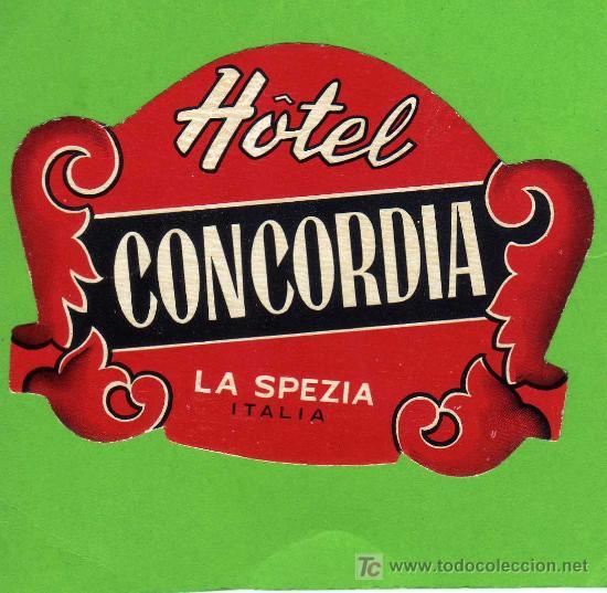 ETIQUETA HOTEL - HOTEL CONCORDIA - LA SPEZIA - ITALIA (Coleccionismo - Etiquetas)