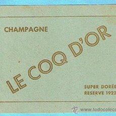 Etiquetas antiguas: ETIQUETA DEL CHAMPAGNE LE COQ D'OR. SUPER DORÉE. RESERVE 1922.. Lote 21495989