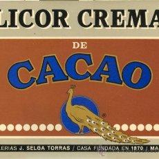 Etiquetas antiguas: ETIQUETA * LICOR CREMA DE CACAO * - DESTILERIAS J. SELGA (MANRESA). Lote 23582958