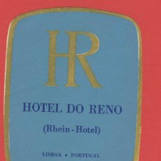 Etiquetas antiguas: ETIQUETA HOTEL -PORTUGAL-DO RENO--LISBOA- OVAL 85 MM - ORO-. Lote 27341648