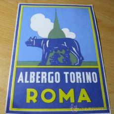 Etiquetas antiguas: ITALIA - ETIQUETA HOTEL ALBERGO TORINO - ROMA - PERFECTA 13 X 9 CM SIN ENGOMAR . Lote 19717218