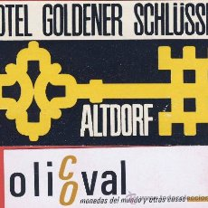 Etiquetas antiguas: ETIQUETA HOTEL -SUIZA -HOGOLDERNER SCHLÜSSEL-ALTDORF--ILUSTRACION -HUECO - 100X 57 MM. Lote 26236369