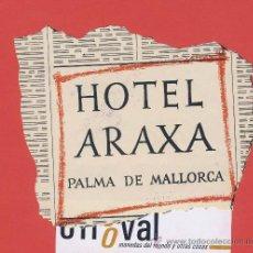 Etiquetas antiguas: ETIQUETA HOTEL -ESPAÑA - HOTEL ARAXA-PALMA MALLORCA - HUECO TROQUELADA IRREGULAR-AÑOS 60-115 -MM. Lote 23308926