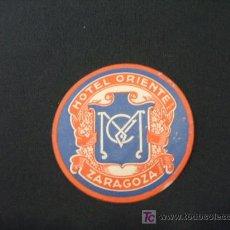 Etiquetas antiguas: ETIQUETA HOTEL - HOTEL ORIENTE - ZARAGOZA - . Lote 20983001