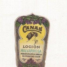 Étiquettes anciennes: CANAS, LOCION MALVARROSA PARA DEVOLVER AL CABELLO SU PRIMITIVO COLOR. Lote 27084004