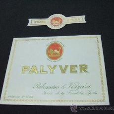 Etiquetas antiguas: ETIQUETA - XEREZ-QUINA - PALYVER - PALOMINO & VERGARA - JEREZ - . Lote 21655316