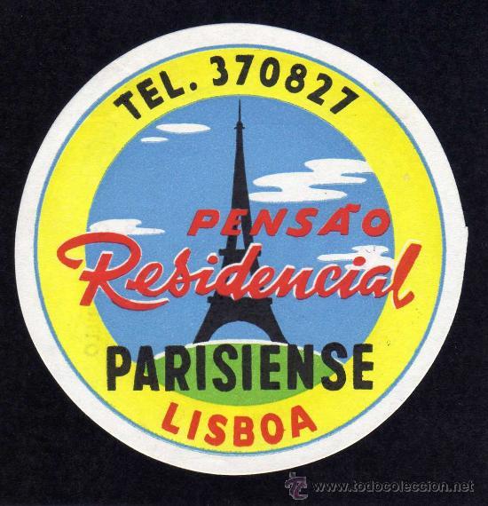 ETIQUETA HOTEL - PENSAO RESIDENCIAL PARISIENSE - LISBOA - PORTUGAL. (Coleccionismo - Etiquetas)