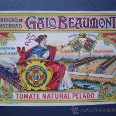 Etiquetas antiguas: ETIQUETA DE TOMATE - FABRICA DE CONSERVAS GALO BEAUMONT - 1902 - LITOGRAFIA - TUDELA Y CALAHORRA . Lote 27566866