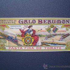 Etiquetas antiguas: ETIQUETA DE PASTA FINA DE TOMATE - CONSERVAS GALO BEAUMONT DE CALAHORRA - 1902. Lote 26470797