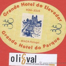 Etiquetas antiguas: ETIQUETA HOTEL -PORTUGAL -HOTEL DO ELEVADOR -BRAGA.-ILUSTRACION-HUECO - OVAL- 115 MM.. Lote 23549048