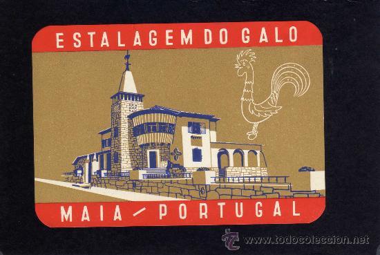 ETIQUETA HOTEL - ESTALAGEM DO GALO - MAIA - PORTUGAL. (Coleccionismo - Etiquetas)