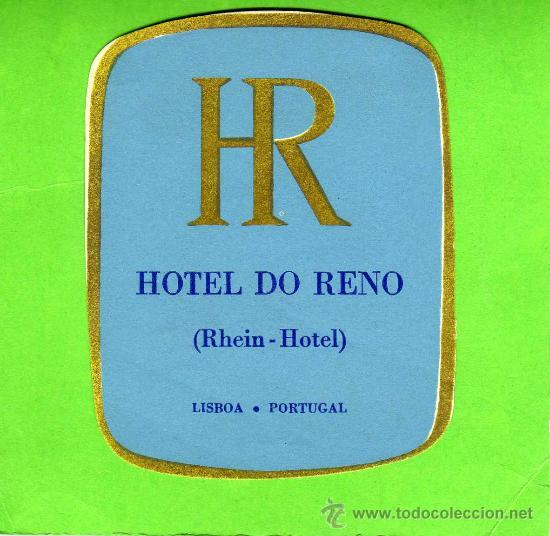 ETIQUETA HOTEL - HOTEL DO RENO - LISBOA - PORTUGAL. (Coleccionismo - Etiquetas)