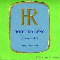 Etiquetas antiguas: ETIQUETA HOTEL - HOTEL DO RENO - LISBOA - PORTUGAL.. Lote 26636456