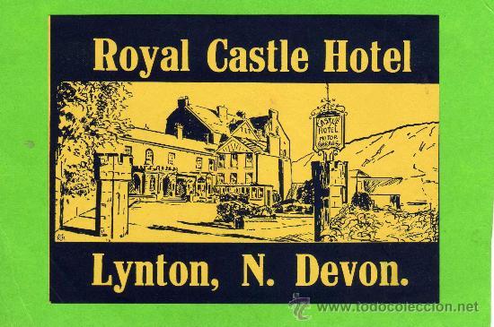 ETIQUETA HOTEL - ROYAL CASTLE HOTEL - LYNTON, N. DEVON - INGLATERRA (Coleccionismo - Etiquetas)