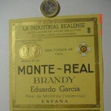 Etiquetas antiguas: BRANDY COGÑAC MONTE REAL LICOR - PRECIOSA ETIQUETA - VALENCIA - MAS EN MI TIENDA. Lote 26051500