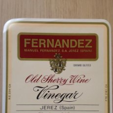 Etiquetas antiguas: ETIQUETA VINO OLD SHERRY WINE. VINEGAR. FERNANDEZ. JEREZ.. Lote 27026073