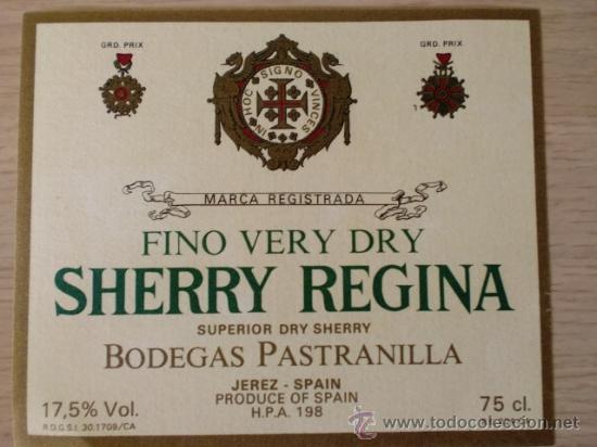 ETIQUETA DE VINO. FINO VERY DRY. SHERRY REGINA. BODEGAS PASTRANILLA. JEREZ. (Coleccionismo - Etiquetas)