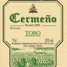 Etiquetas antiguas: VINO BALNCO 2002 CERMEÑO MALVASI TORO DENOMINACIÓN DE ORIGEN NUEVA ORIGINAL. Lote 28804120