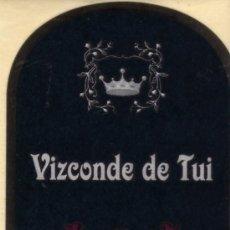 Etiquetas antiguas: LICOR DE ORUJO CON HIERBAS VIZCONDE DE TUI NUEVA ORIGINAL. Lote 28843425