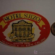 Etiquetas antiguas: 450 HOTEL SUIZO SAN CELONI - ESPAÑA ETIQUETA HOTEL - MIRA MAS EN MI TIENDA. Lote 28866539