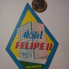 Etiquetas antiguas: 453 HOTEL FELIPE II VALLADOLID - ESPAÑA ETIQUETA HOTEL - MIRA MAS EN MI TIENDA. Lote 28866563