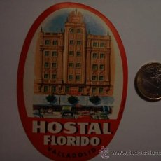 Etiquetas antiguas: 454 HOTEL HOSTAL FLORIDO VALLADOLID - ESPAÑA ETIQUETA HOTEL - MIRA MAS EN MI TIENDA. Lote 28866569