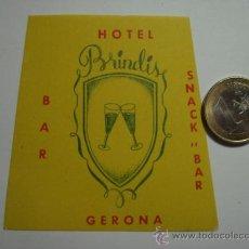 Etiquetas antiguas: 460 HOTEL BRINDIS GIRONA - ESPAÑA ETIQUETA HOTEL - MIIRA MAS EN MI TIENDA. Lote 28866635
