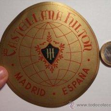 Etiquetas antiguas: 464 HOTEL CASTELLANA HILTON MADRID - ESPAÑA ETIQUETA HOTEL - MIIRA MAS EN MI TIENDA. Lote 28866676