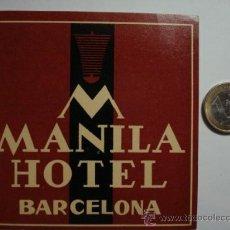 Etiquetas antiguas: 466 HOTEL MANILA BARCELONA - ESPAÑA ETIQUETA HOTEL - MIIRA MAS EN MI TIENDA. Lote 28866693