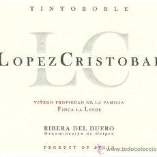 Etiquetas antiguas: ETIQUETA VINO LÓPEZ CRISTOBAL RIBERA DEL DUERO. Lote 29204004