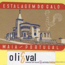 Etiquetas antiguas: ETIQUETA HOTEL- HOTEL ESTALAGEM GALO - MAIA - CASCAIS -PORTUGAL - 110 X 75 MM -. Lote 30792825