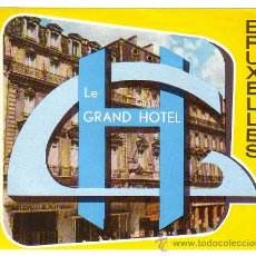 Etiquetas antiguas: ETIQUETA HOTEL - LUGGAGE LABEL - BRUSELAS. GRAND HÔTEL. Lote 31227770