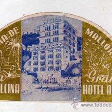 Etiquetas antiguas: ETIQUETA ORIGINAL 17 X 9 CM. GRAN HOTEL ALCINA. . PALMA DE MALLORCA. Lote 31318568