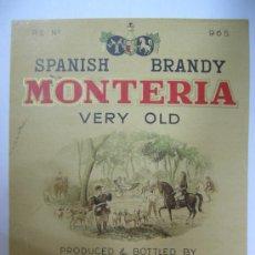 Etiquetas antiguas: ANTIGUA ETIQUETA BRANDY MONTERIA - BODEGAS MONTERO - ALMENDRALEJO - BADAJOZ. Lote 31606714