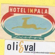 Etiquetas antiguas: ETIQUETA HOTEL- HOTEL IMPALA -LISBOA - PORTUGAL 90 X 55 MM. Lote 31695933