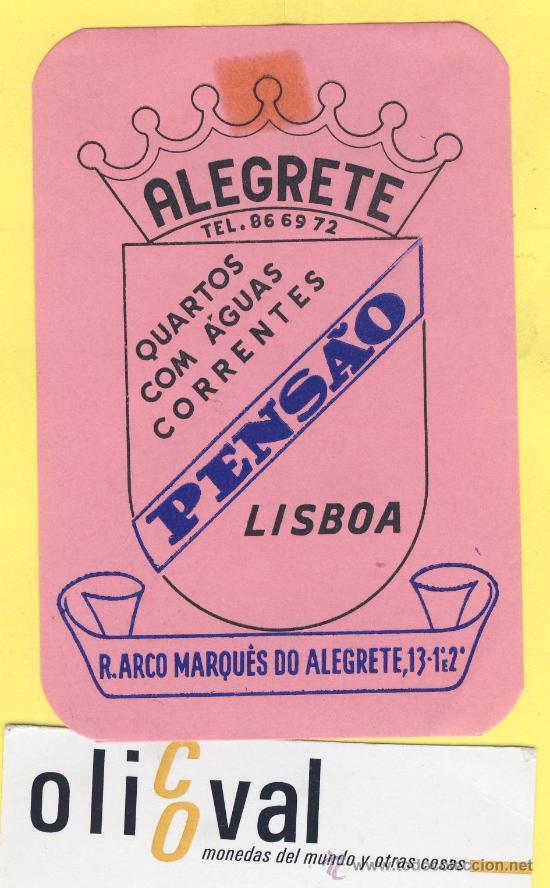 ETIQUETA HOTEL- HOTEL PENSAO ALEGRETE- TEL- -LISBOA- PORTUGAL 105 X 70 MM (Coleccionismo - Etiquetas)