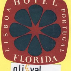 Etiquetas antiguas: ETIQUETA HOTEL- HOTEL FLORIDA - TEL-LISBOA- PORTUGAL 105 X 105 MM. Lote 31698187