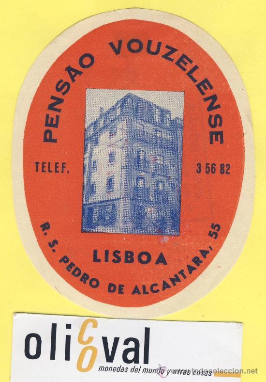 ETIQUETA HOTEL- HOTEL PENSAO VOUZLENSE -TEL-LISBOA- PORTUGAL 105 X 83 MM (Coleccionismo - Etiquetas)