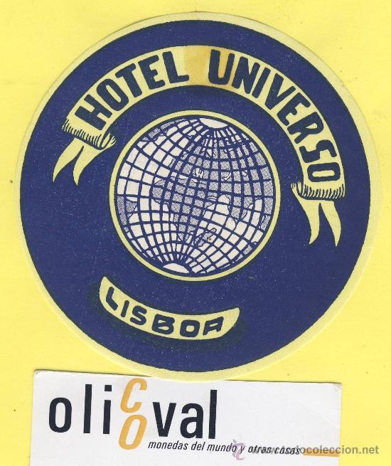 ETIQUETA HOTEL- HOTEL UNIVERSO -LISBOA- PORTUGAL 90 MM (Coleccionismo - Etiquetas)