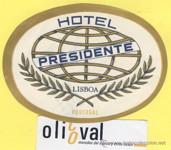 ETIQUETA HOTEL- HOTEL PRESIDENTE -LISBOA- PORTUGAL 115 MM (Coleccionismo - Etiquetas)