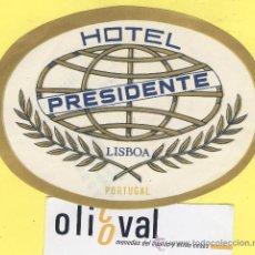 Etiquetas antiguas: ETIQUETA HOTEL- HOTEL PRESIDENTE -LISBOA- PORTUGAL 115 MM . Lote 31700500