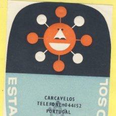 Etiquetas antiguas: ETIQUETA HOTEL- HOTEL ROTA DO SOL -CARCAVELOS -TEL/2- PORTUGAL -85 X 120 MM . Lote 31717197