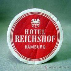Etiquetas antiguas: ETIQUETA, HOTEL REICHSHOF, HAMBURG. Lote 32095489