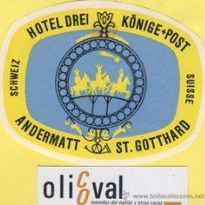 Etiquetas antiguas: ETIQUETA HOTEL -SUIZA SCHWEIZ SUISSE .HOTEL DREI -ANDERMATT ST,GOTTHARD -110 X 90MM. Lote 32451613